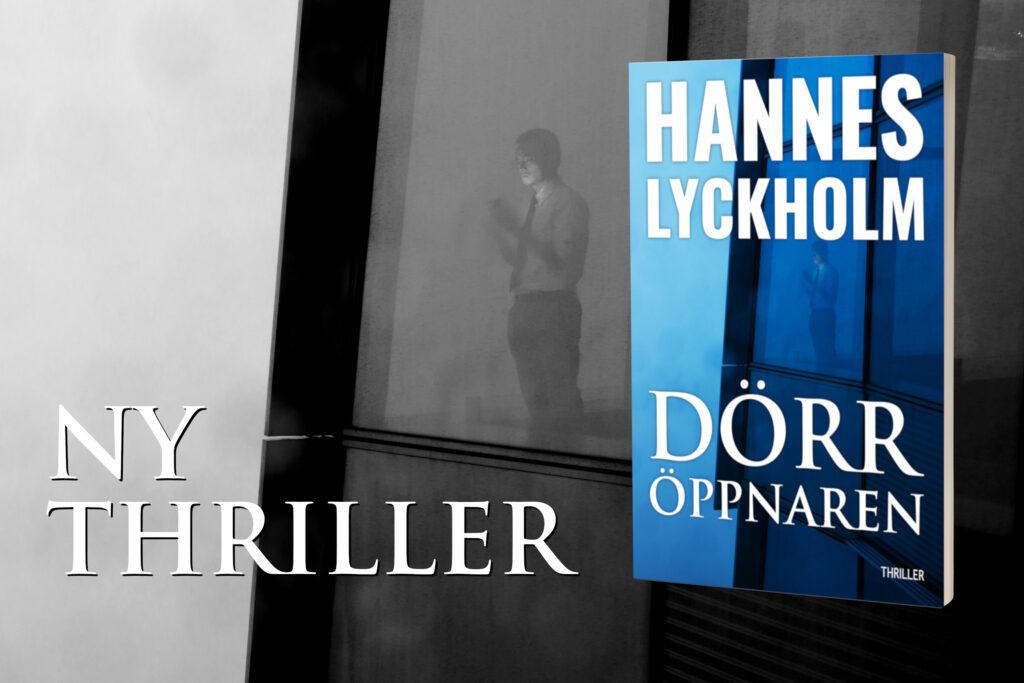 Nya thrillern Dörröppnaren finns nu tillgänglig i webbutiken.